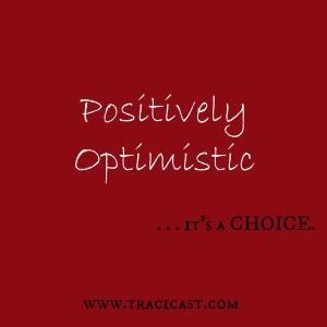 Positively Optimistic